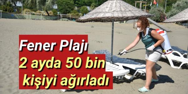Fener Plajı 2 ayda 50 bin kişiyi ağırladı