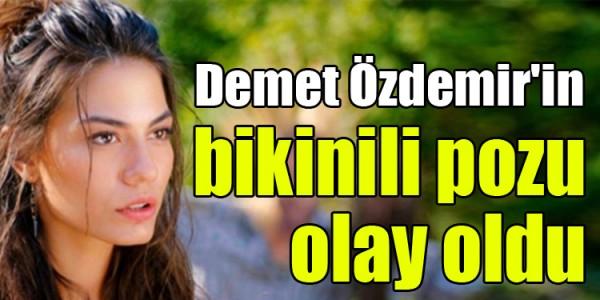 Demet Özdemir'in bikinili pozu olay oldu